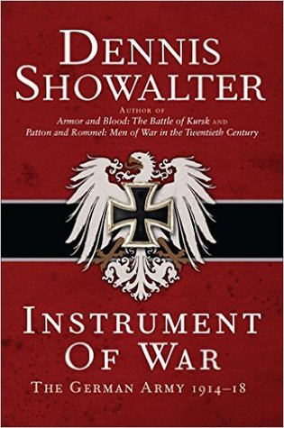 Instrument of War by Dennis E. Showalter