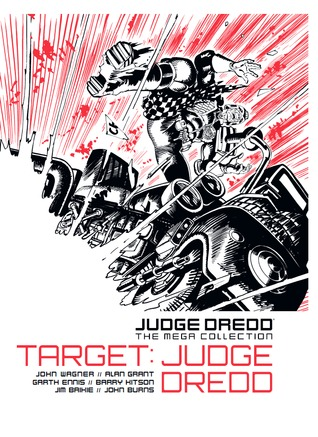 Judge Dredd: Target: Judge Dredd (Judge Dredd The Mega Collection #30)
