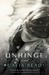 Unhinge (Fairfax, #2) by Calia Read