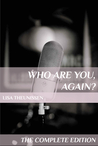 Who Are You, Again? - The Complete Edition by Lisa Goldin (Theunissen)