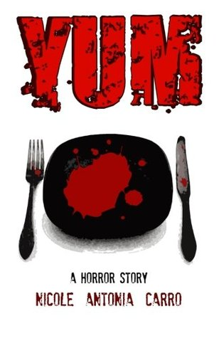 Yum: A Horror Story