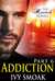 Addiction: Part 3