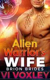 Alien Warrior's Wife by Vi Voxley