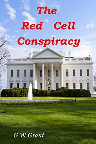 The Red Cell Conspiracy (Strike Force Delta Book 2)