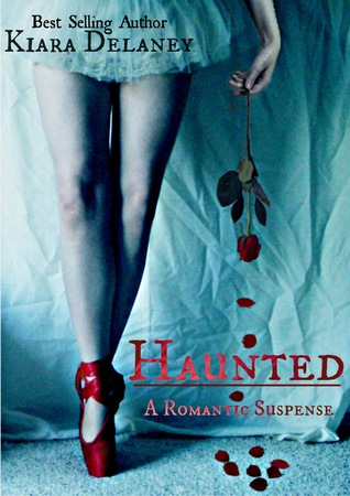 Haunted: A Romantic Suspense (Book Two in The Shattered Pieces Series)