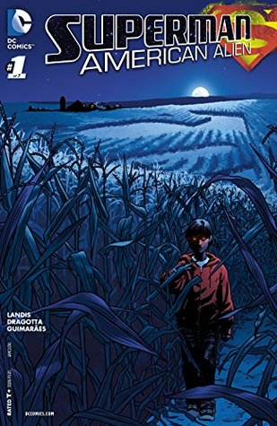 Superman: American Alien (2015-) 1(Superman: American Alien (Single Issues) 1)