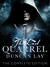 The Last Quarrel: The Complete Edition (The Arbalester Trilogy #1, episodes #1-5)