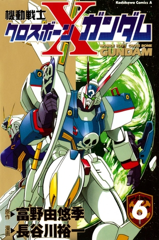 Mobile Suit Crossbone Gundam Vol.6