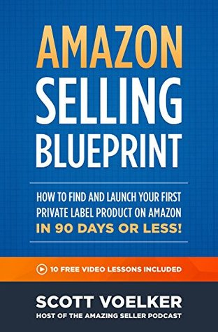 Amazon selling blueprint how to find and launch your first 27798406 malvernweather Image collections