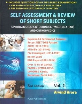 Self Assessment & Review of Short Subjects, Vol. 2: Opthalmology, Otorhinolaryngology (ENT) and Orthopaedics