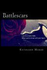Battlescars (Cut, #2)
