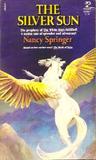 The Silver Sun by Nancy Springer