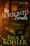The Borrowed Souls