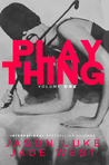 Plaything: Volume 1 (Plaything, #1)