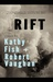 RIFT by Kathy Fish
