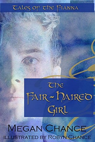 The Fair-Haired Girl: Tales of the Fianna (ePUB)