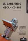El laberinto mecánico #1