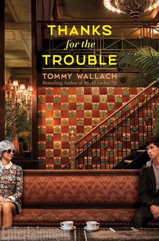 Thanks for the Trouble by Tommy Wallach thumbnail