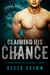 Claiming His Chance (Feral Breed Followings, #1) by Ellis Leigh