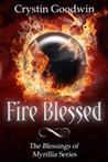 Fire Blessed (Blessings of Myrillia #2)