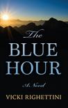 The Blue Hour by Vicki Righettini