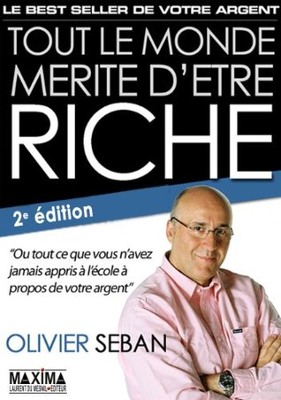 Tout le monde mérite d'être riche - 2° édition - Pendant et après la crise