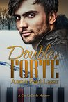 Double Forté (LeGarde Mysteries, #1)