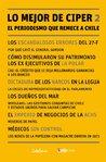 Lo mejor de CIPER 2. El periodismo que remece a Chile