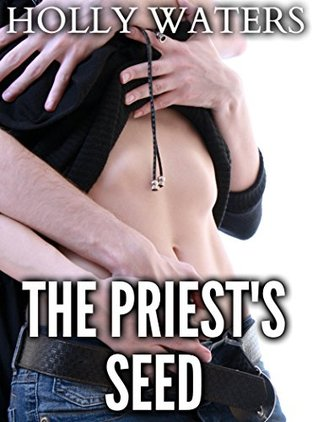 THE PRIEST'S SEED (TWO BOOK OLDER MAN YOUNGER WOMAN RELIGIOUS TABOO COLLECTION)