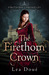 The Firethorn Crown (Firethorn Chronicles, #1)