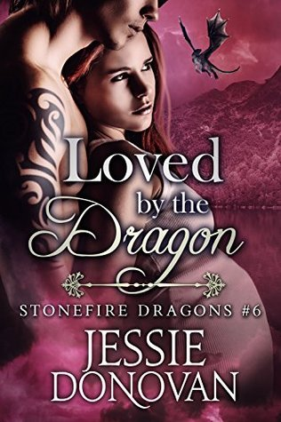 Loved by the Dragon(Stonefire Dragons 6)