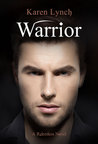 Warrior by Karen  Lynch