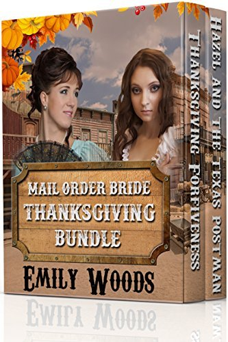 Mail Order Bride: Thanksgiving Bundle