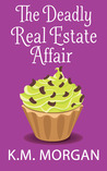 The Deadly Real Estate Affair
