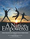 A Nation Empowered, Volume 1: Evidence Trumps the Excuses Holding Back America's Brightest Students
