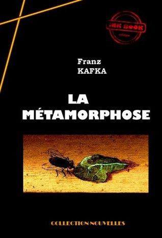 La Métamorphose: édition intégrale