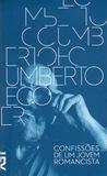 Confissões de um Jovem Romancista by Umberto Eco
