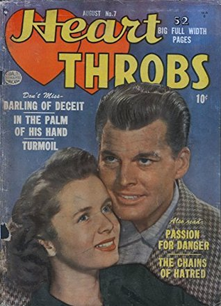 Heart Throbs #7: Don't miss Darling Of Deceit - In The Palm Of His Hand - Passion For Danger - and more!
