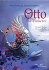 Otto the Tinkerer (Adventures of Young Dreamers Book 5)