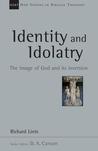 Identity and Idolatry by Richard Lints
