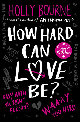 How Hard Can Love Be? – Holly Bourne