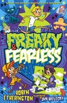 Freaky and Fearless by Robin Etherington