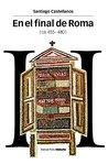 En el final de Roma ( ca. 455 - 480 ) (Estudios)