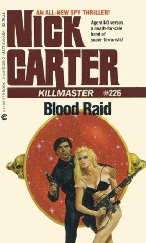 Blood Raid (Killmaster, #226)