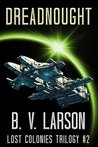 Dreadnought (Lost Colonies Trilogy, #2)