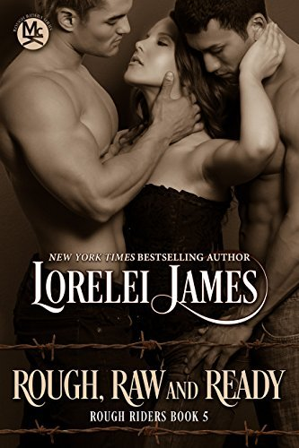 Rough, Raw and Ready (Rough Riders, #5)