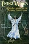 Living Wicca: A F...