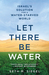 Let There Be Water by Seth M. Siegel