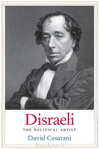 Disraeli: The Novel Politician