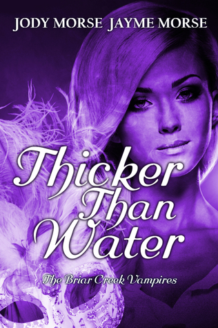 Thicker Than Water (The Briar Creek Vampires #2)